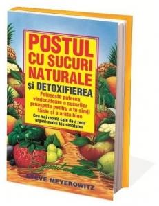 Postul cu suc naturale si detoxifierea, Steve Meyerowitz