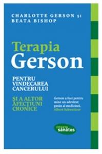 Terapia Gerson pentru vindecarea cancerului și a altor afecțiuni cronice, Charlotte Gerson