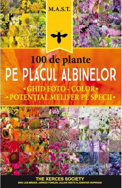 100 de plante pe placul albinelor de Eric Lee-Mader, Jarrod Fowler, Jillian Vento, Jennifer Hopwood
