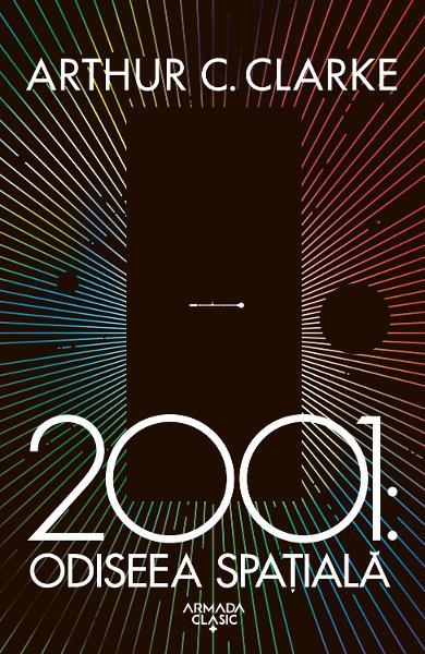 2001: Odiseea spatiala de Arthur C. Clarke