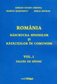 Romania rascrucea spionilor si ratacitilor in comunism de Adrian Eugen Cristea
