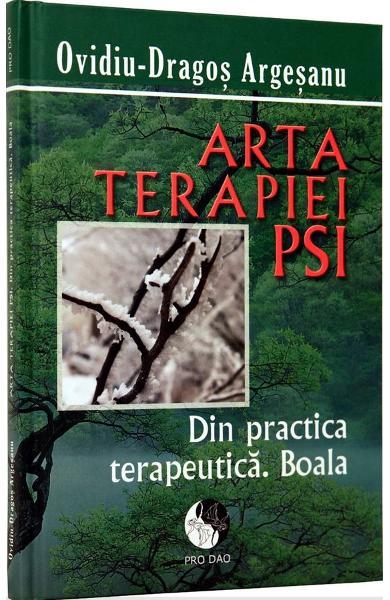 Arta Terapiei Psi de Ovidiu-Dragos Argesanu