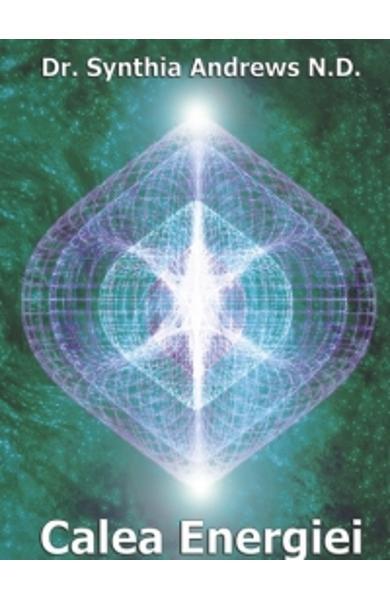 Calea Energiei de Synthia Andrews