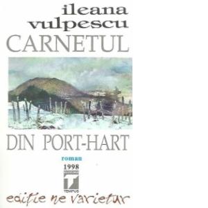 Carnetul din port-hart de Ileana Vulpescu
