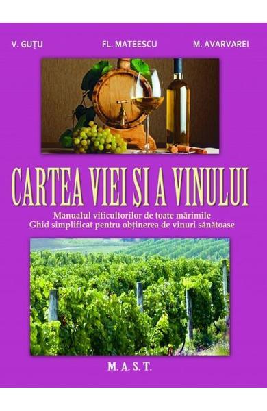 Cartea viei si a vinului de V. Gutu, Fl. Mateescu, M. Avarvarei