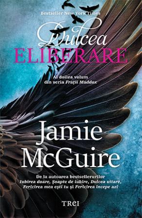 Dulcea eliberare de Jamie McGuire