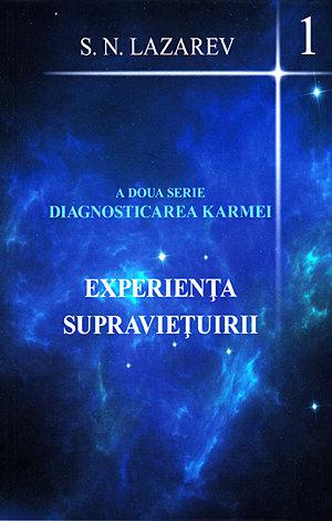Experienta Supravietuirii. A doua serie diagnosticarea karmei vol 1 de S.N. Lazarev