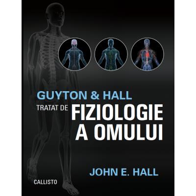 Tratat de fiziologie a omului Guyton