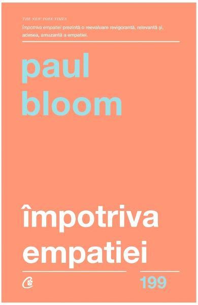 Impotriva empatiei de Paul Bloom