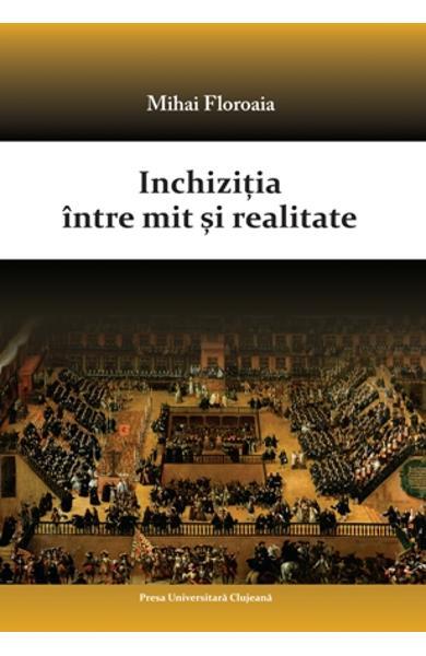 Inchizitia intre mit si realitate de Mihai Floroaia