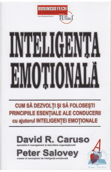 Inteligenta emotionala de David R. Caruso, Peter Salovey