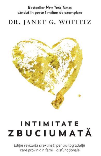 Intimitate zbuciumata de Janet G. Woititz