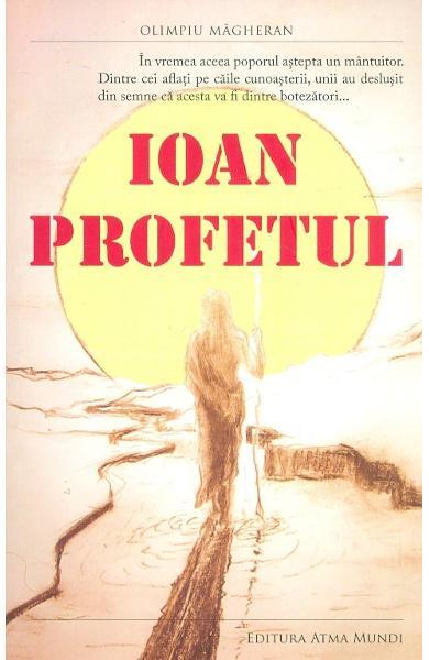 Ioan profetul de Olimpiu Magheran
