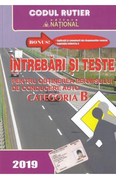 Intrebari si teste pentru obtinerea permisului de conducere auto categoria B - 2019
