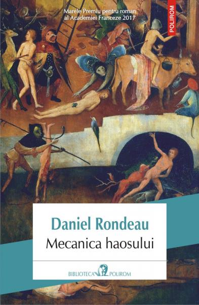 Mecanica haosului de Daniel Rondeau