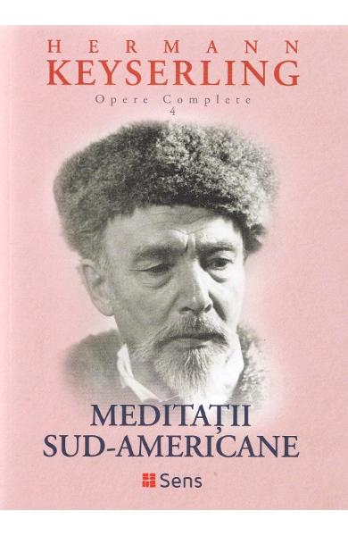 Meditatii sud-americane de Hermann Keyserling
