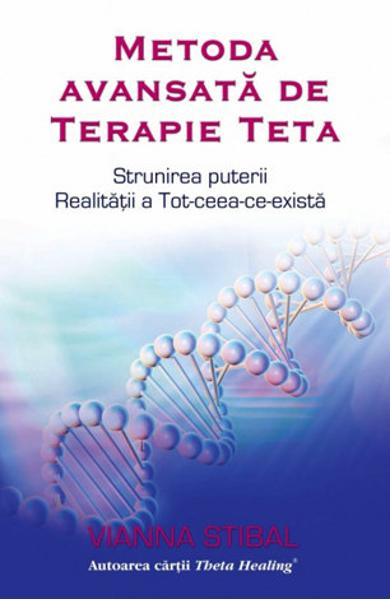 Metoda avansata de terapie Teta de Vianna Stibal