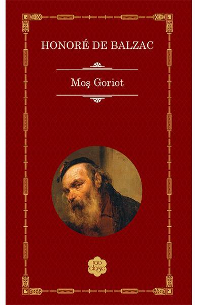 Mos Goriot de Honore de Balzac