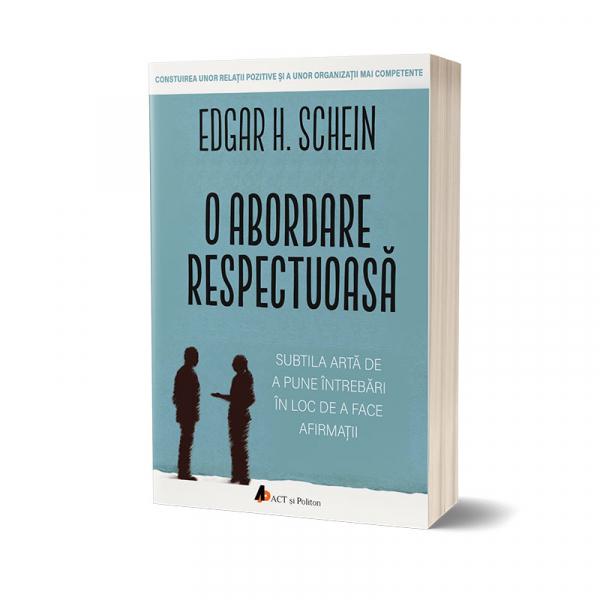O abordare respectuoasa de Edgar H. Schein