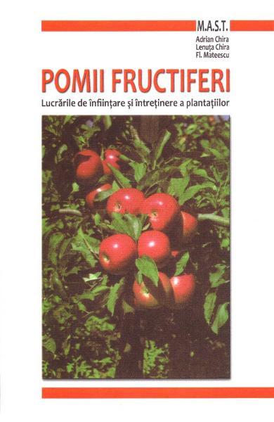 Pomii fructiferi de Adrian Chira, Lenuta Chira