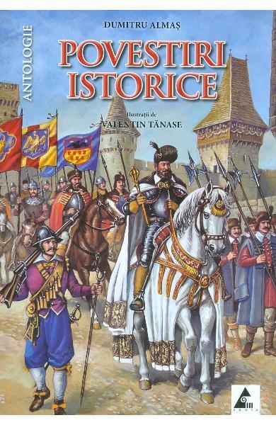 Povestiri istorice vol. 2 de Dumitru Almas