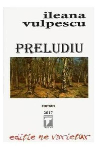 Preludiu de Ileana Vulpescu