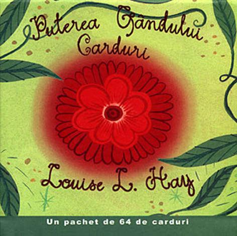 Puterea gandului. Carduri de Louise L. Hay