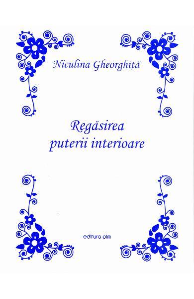 Regasirea puterii interioare de Niculina Gheorghita