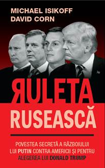 Ruleta ruseasca de Michael Isikoff, David Corn