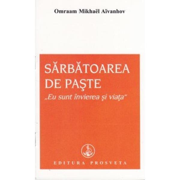 Sarbatoarea de Paste de Omraam Mikhael Aivanhov