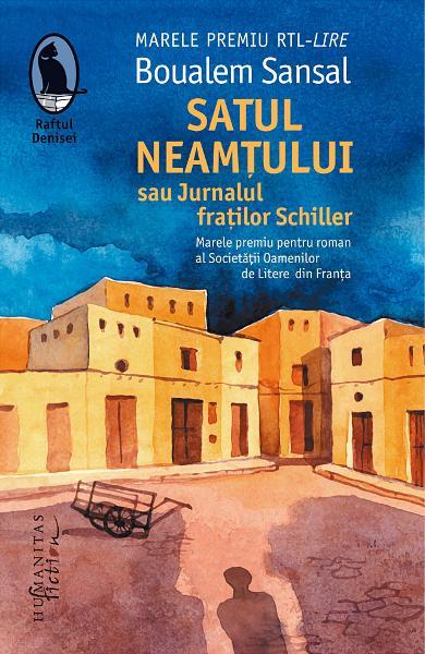 Satul neamtului sau Jurnalul fratilor de Schiller Boualem Sansal