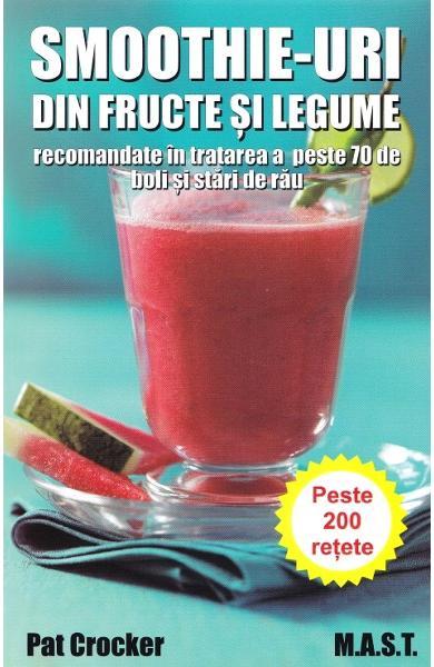 Smoothie-uri din fructe si legume de Pat Crocker