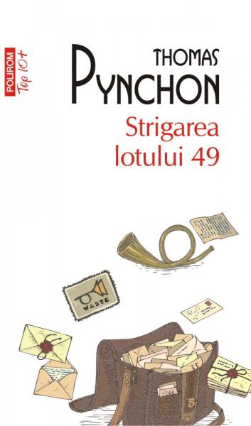 Strigarea lotului 49 Thomas Pynchon
