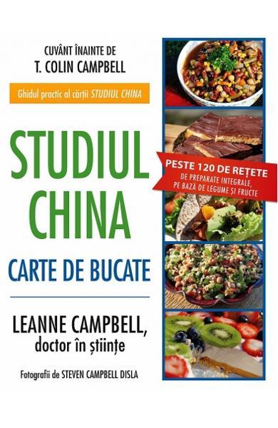 Studiul China. Carte de bucate de LeAnne Campbell