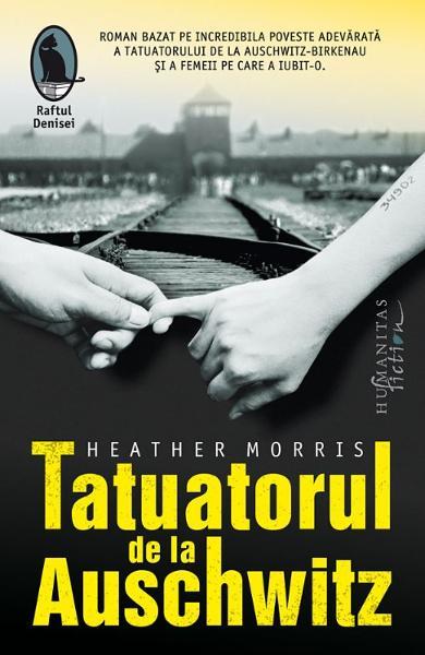 Tatuatorul de la Auschwitz de Heather Morris