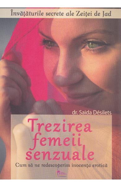 Trezirea femeii senzuale de Saida Desilets