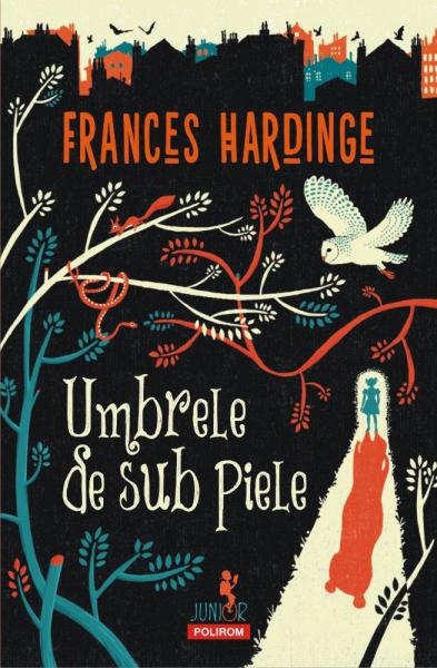 Umbrele de sub piele de Frances Hardinge
