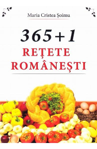 365+1 Retete Romanesti de Maria Cristea Soimu