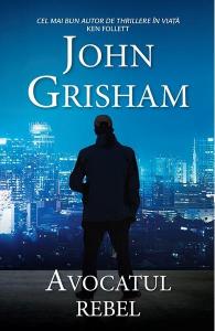 Avocatul rebel (ed. de buzunar) de John Grisham