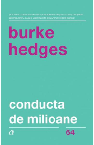 Conducta de milioane de Burke Hedges