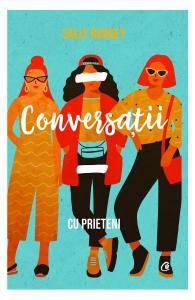 Conversatii cu prieteni de Sally Rooney