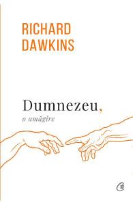 Dumnezeu, o amagire de Richard Dawkins