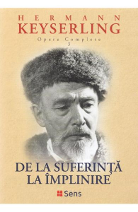 De la suferinta la implinire de Hermann Keyserling