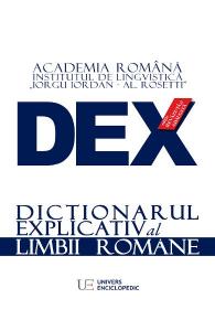 Dex - dictionar explicativ al limbii romane de Academia Romana