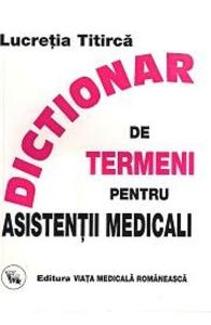 Dictionar De Termeni Pentru Asistentii Medicali