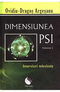 Dimensiunea PSI - Volumul 2 de Ovidiu-Dragos Argesanu