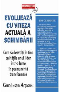 Evolueaza cu viteza actuala a schimbarii de Jim Clemmer