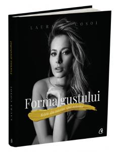 Forma gustului de Laura Cosoi