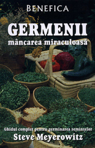 Germenii, mancarea miraculoasa de Steve Meyerowitz