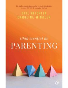 Ghid esențial de parenting de Gail Reichlin & Caroline Winkler